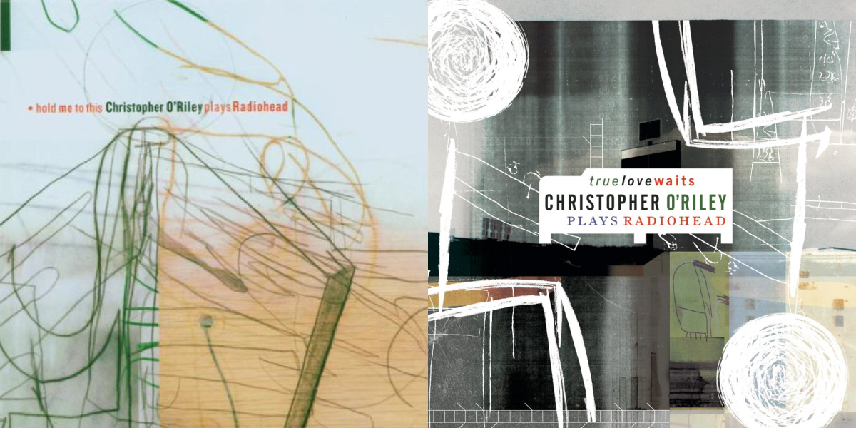 Christopher O'Riley's albums of music by Radiohead